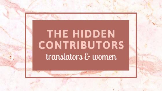 The Hidden Contributors: Translators & Women